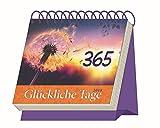 Aufstellkalender '365 Glückliche Tage' 2018: Mit Sprüchen! Kalendarium