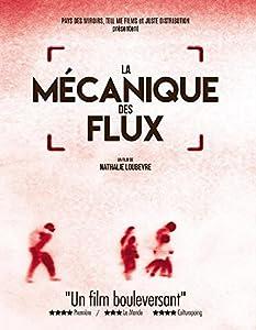 """Afficher """"La Mécanique des flux"""""""