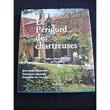 Le Périgord des chartreuses