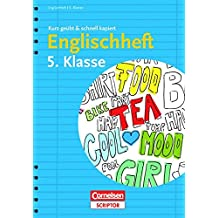Englischheft 5. Klasse - kurz geübt & schnell kapiert (Cornelsen Scriptor - kurz geübt & schnell kapiert)