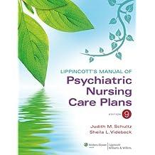 Lippincott's Manual of Psychiatric Nursing Care Plans