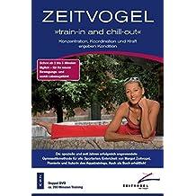 ZEITVOGEL: train-in and chill-out. Volume 1 und Volume 2