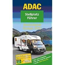 ADAC Stellplatzführer 2011: Deutschland Europa (Camping und Caravaning)