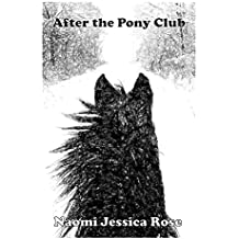 After the Pony Club (English Edition)