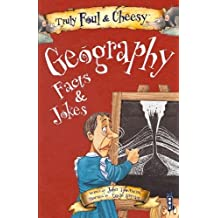 Truly Foul & Cheesy Geography Facts and Jokes Book