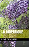 La Dioptrique - Format Kindle - 0,99 €