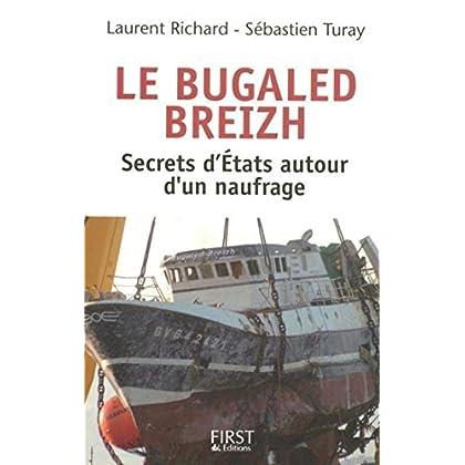 Le Bugaled Breih - Les secrets d'Etat autour d'un naufrage (DOCUMENTS & LIT)
