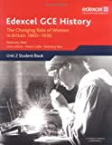 Edexcel GCE History: Britain C. 1860-1930: The Changing Position of Women and the Suf...