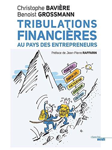 Tribulations financières au pays des en...