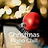 Kuschelklassik: Christmas Piano Chill