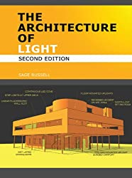 The Architecture Of Light (2nd Edition): A textbook of procedures and practices for the Architect, Interior Designer and Lighting Designer. (English Edition)