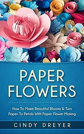 Paper Flowers - Claudia Alvarado | 445x279
