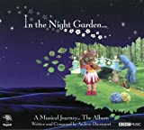 Various Artists: In the Night Garden...a Musica (Audio CD)