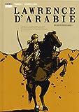 Lawrence d'Arabie, Tome 2 - En route pour Damas !