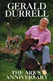 Cover of: The Ark's Anniversary | Gerald Durrell