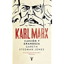 Karl Marx Grandeza e Ilusion