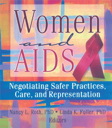 Women and AIDS: Negotiating Safer Practices, Care, and Representation (Haworth Innovations in Feminist Studies) por Ellen Cole