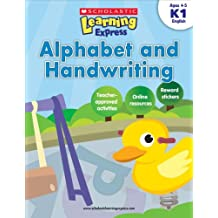 Alphabet and Handwriting K1 (Scholastic Learning Express)