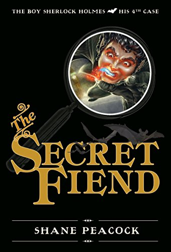 The Secret Fiend (The Boy Sherlock Holmes)