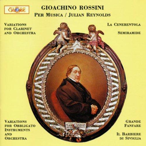 Rossini: Variations for Clarinet & Orchestra; Music from Barbiere di Siviglia & Semiramide