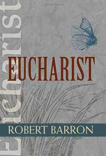 EUCHARIST (Catholic Spirituality for Adults)