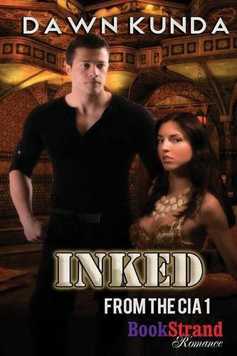 Inked [From the CIA 1] (Bookstrand Publishing Romance)