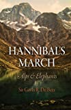 Front cover for the book Hannibal's March: Alps and Elephants by Gavin R. De Beer