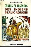 contes et l?gendes des indiens peaux rouges
