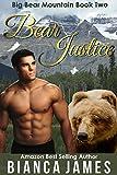 Bear Justice: Paranormal Bear Shifter Romance (Big Bear Mountain Book 2)