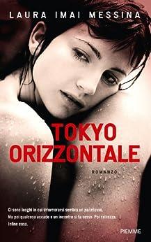 Tokyo orizzontale di [Messina, Laura Imai]