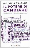 eBook Gratis da Scaricare Il potere di cambiare Come sviluppare la leadership personale (PDF,EPUB,MOBI) Online Italiano