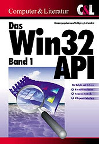 Das Win32 API, Bd.1, LZ32, ComCtl32, Kernel32