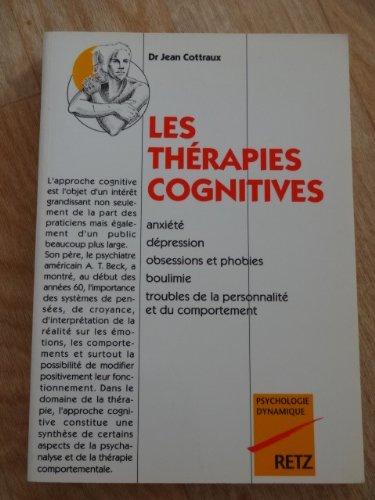 Les thérapies cognitives par Docteur J. Cottraux