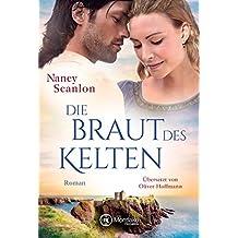 Die Braut des Kelten (Celtic Connections 3)