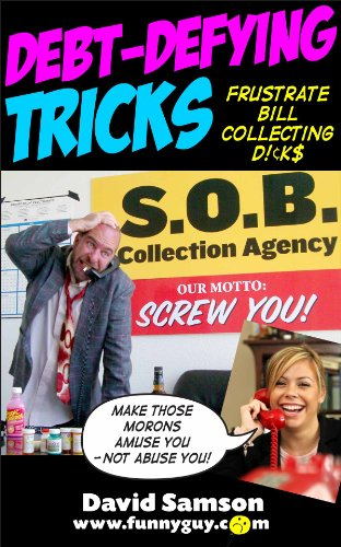 debt-defying-tricks-frustrate-bill-collecting-dicks-funnyebookscom-book-29-english-edition