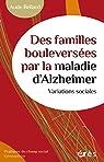 Des familles bouleversées par la maladie d'Alzheimer par Beliard