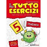 Il mio tutto esercizi italiano. Per la Scuola elementare: 5