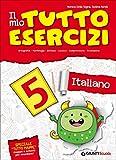 Il mio tuttoesercizi italiano. Per la Scuola elementare: 5