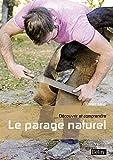 Découvrir et comprendre le parage naturel (N.E)