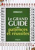 Telecharger Livres Le grand guide des patiences et reussites (PDF,EPUB,MOBI) gratuits en Francaise