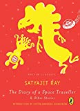 The Diary of a Space Traveller and other Stories: Puffin Classics