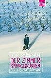 Der Zimmerspringbrunnen: Ein Heimatroman (German Edition)