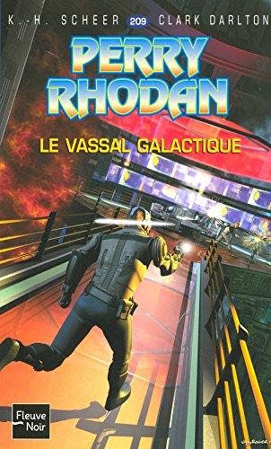 Le vassal galactique - Perry Rhodan