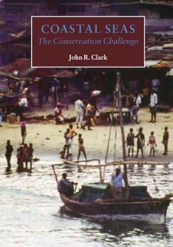 Coastal Seas: The Conservation Challenge