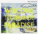 Songtexte von The Van Jets - Welcome to Strange Paradise