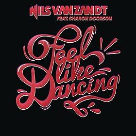 Nils Van Zandt Feat. Sharon Doorson - Feel Like Dancing (Hr. Troels & GORM Remix Edit)