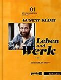 Gustav Klimt: Leben und Werk (EDITION BELVEDERE)