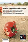 Spanisch Einzeltitel / Spanien – das Gewächshaus Europas: Unternehmensverantwortung am Beispiel der südspanischen Gemüseproduktion