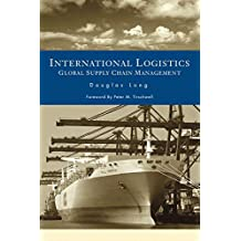 International Logistics: Global Supply Chain Management