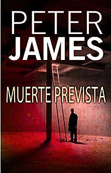 Muerte prevista (Bestseller (roca)) de [James, Peter]